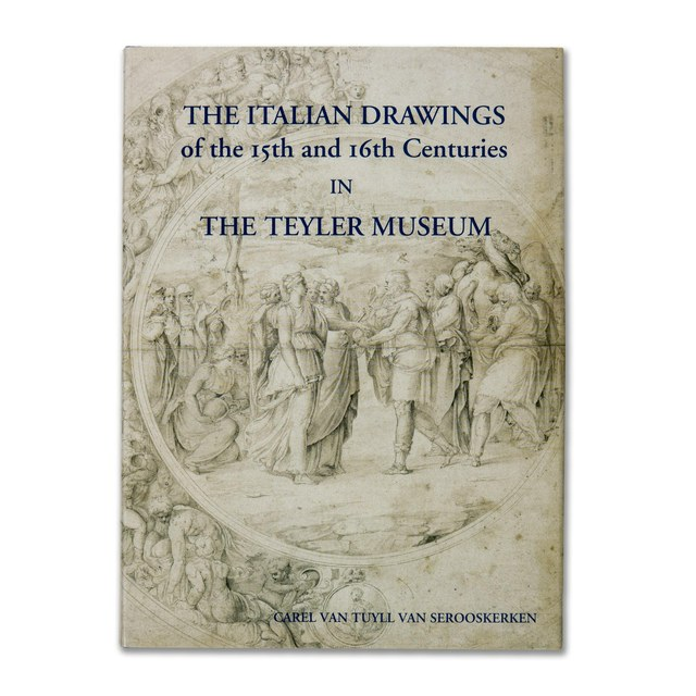The Italian Drawings in the  Teyler Museum
